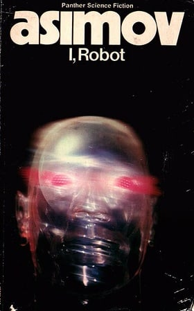 I, Robot (The Isaac Asimov Collection)