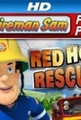 Fireman Sam Red Hot Rescues