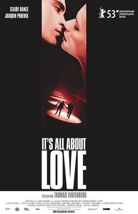 It's All About Love                                  (2003)