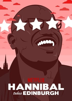 Hannibal Buress: Hannibal Takes Edinburgh