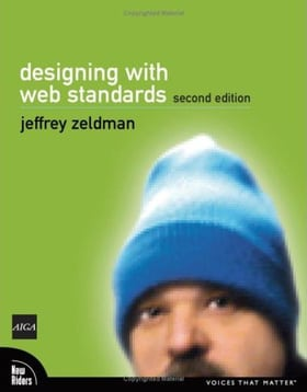 Designing with Web Standards (Voices That Matter)