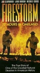 Firestorm: 72 Hours in Oakland