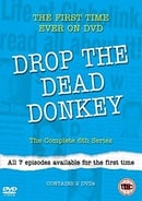 Drop the Dead Donkey: The Complete 6th Series