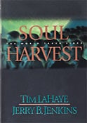 Soul Harvest: The World Takes Sides (Left Behind)