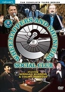 The Wheeltappers and Shunters Social Club: The Complete Third Series