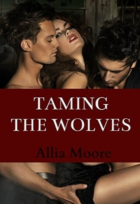 Taming The Wolves (A Paranormal Shifter Romance)