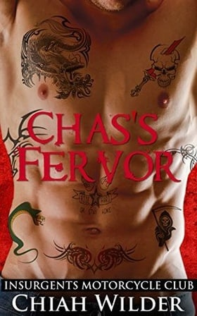 Chas's Fervor (Insurgents MC #3)