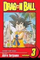 Dragon Ball Volume 3: v. 3 (Manga)