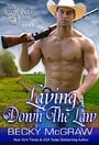 Laying Down the Law (Cowboy Way #7)