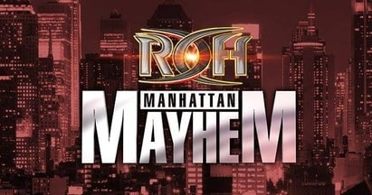 ROH Manhattan Mayhem VII