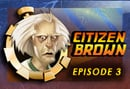 Back to the Future the game Episode 3: Citizen Brown