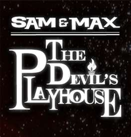 Sam and Max - The Devil's Playhouse