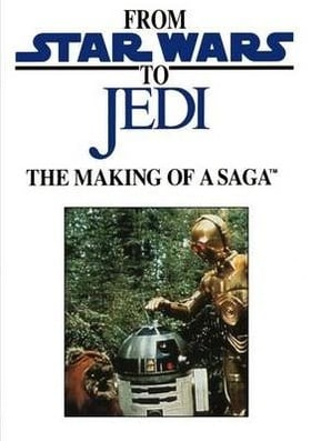 From 'Star Wars' to 'Jedi': The Making of a Saga                                  (1983)