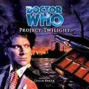 Doctor Who - Project: Twilight (Audio Book)