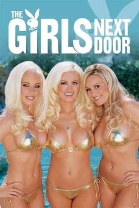 The Girls Next Door                                  (2005- )
