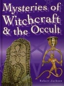 Mysteries of Witchcraft and the Occult