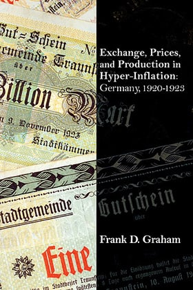 Exchange, Prices, and Production in Hyper-Inflation: Germany, 1920-1923