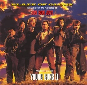 Blaze Of Glory: Inspired by Young Guns II