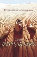 The Bone Snatcher