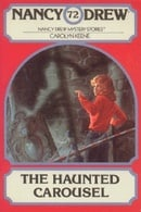 The Haunted Carousel (Nancy Drew Mystery Stories 72)