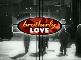 Brotherly Love                                  (1995-1997)