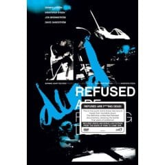 Refused, The - Are Fucking Dead