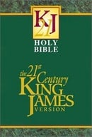 The Holy Bible: 21st Century King James Version