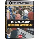 Frontline Is Wal-Mart Good for America?