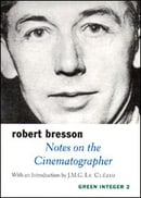 Notes on the Cinematographer (Sun and Moon Classics) (Green Integer)