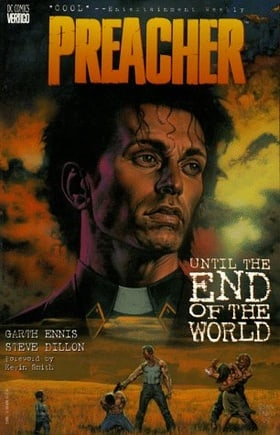 Preacher: Vol. 2 - Until the End of the World