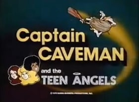Captain Caveman and the Teen Angels                                  (1977-1980)