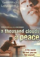 A Thousand Clouds of Peace