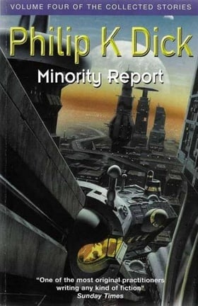Minority Report (Collected Short Stories of Philip K. Dick)