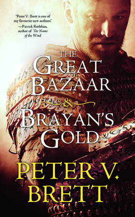 The Great Bazaar & Brayan's Gold: Stories from The Demon Cycle Series