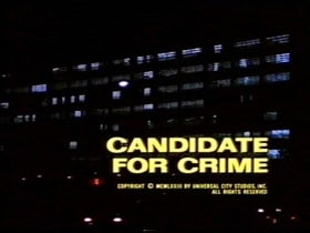 Columbo: Candidate for Crime