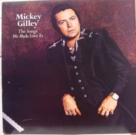 Mickey Gilley - The Songs We Made Love to