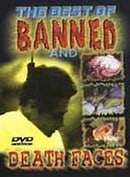 The Best of Banned and Death Faces