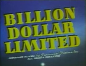 Billion Dollar Limited                                  (1942)