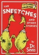 Dr. Seuss Classic Collection - The Sneetches and Other Stories