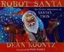 Robot Santa: The Further Adventures of Santa