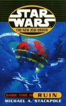 Dark Tide II: Ruin (Star Wars: The New Jedi Order)