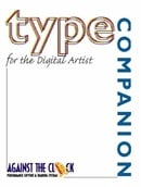 Type Companion for the Digital Artist (Against the Clock Graphic Art)