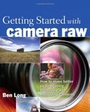 The Elements of Raw: Digital Cameras, Photoshop Elements, and Raw Formats