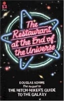 The Restaurant at the End of the Universe (The Hitchhiker