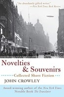 Novelties and Souvenirs: Collected Short Fiction