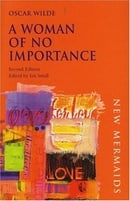 A Woman of No Importance (The new mermaids series)