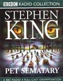 Pet Sematary (BBC Radio Collection)