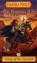 The Woman Who Rides Like a Man: Book 3 (Song of the Lioness)