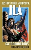 Justice League of America: Exterminators (JLA (Pocket Star))