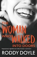 The Woman Who Walked Into Doors